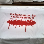 Image of Existence Is Resistance Spray Paint