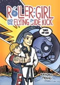 Image of Roller Girl and the Flying Side Kick, Chapter Two