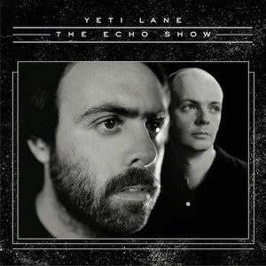 Image of Yeti Lane - The Echo Show (vinyl)
