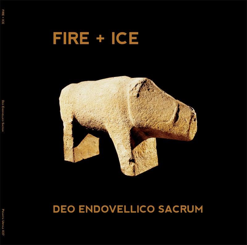 Image of Fire + Ice - Deo Endovellico Sacrum LP