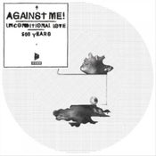 Image of Against Me! - Unconditional Love Picture Disc 7""