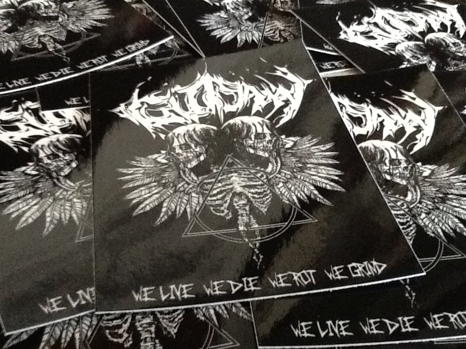 Image of We Live We Die We Rot We Grind Sticker