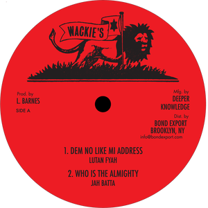 "Image of Lutan Fyah / Jah Batta - Dem No Like Mi Address / Who is the Almighty 10"" (Wackie's)"
