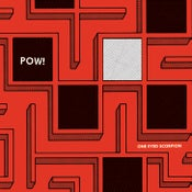 "Image of POW! - One Eyed Scorpion 7"" EP"