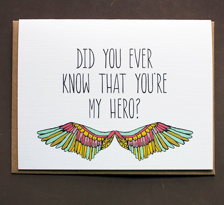 Image of Did you Ever Know that you're my Hero?