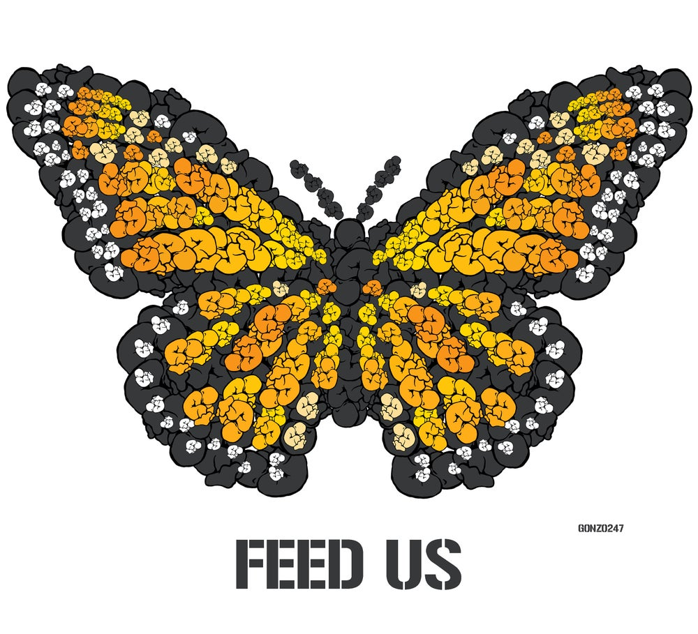 Image of FEED US by GONZO247