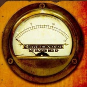 Image of Brave the Storm - My Broken Bed E.P.