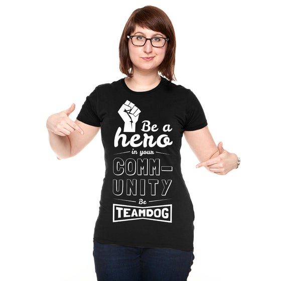 "Image of ""Be A Hero"" T-Shirt [Womens]"