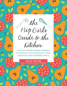 Image of Inscribed/signed copy of Hip Girl's Guide to the Kitchen book