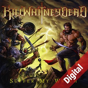 Image of  KILLWHITNEYDEAD - Suffer My Wrath [Digital Deluxe Download]