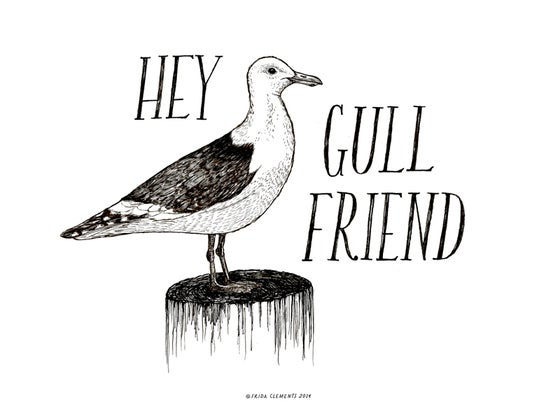 Image of Hey Gull Friend / Mini Print