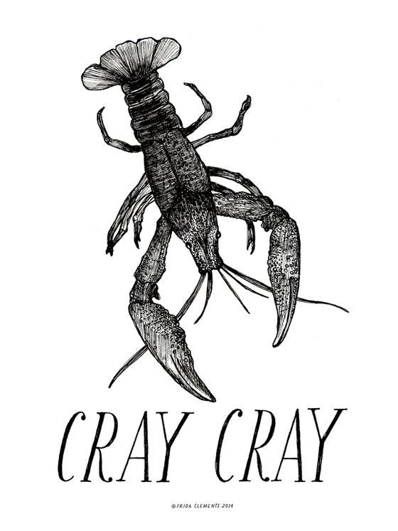 Image of Cray Cray / Mini Print