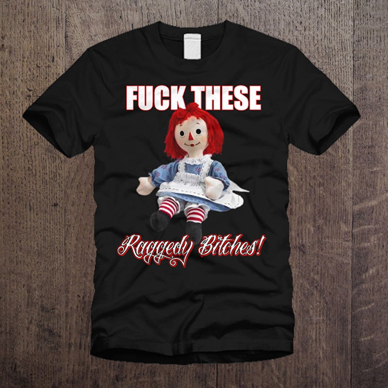Image of Raggedy Bitches