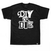 """Image of """"DIY or Die"""" Tee (P1B-T0135)"""