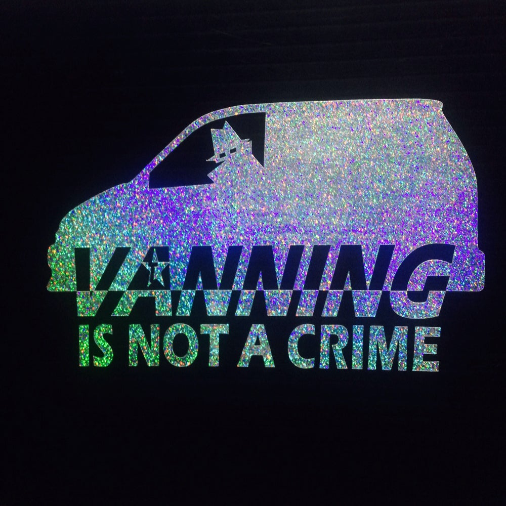 Image of TL VANNING is not a crime decals