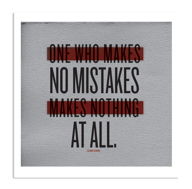 "Image of ""No Mistakes At All"" Art Print"