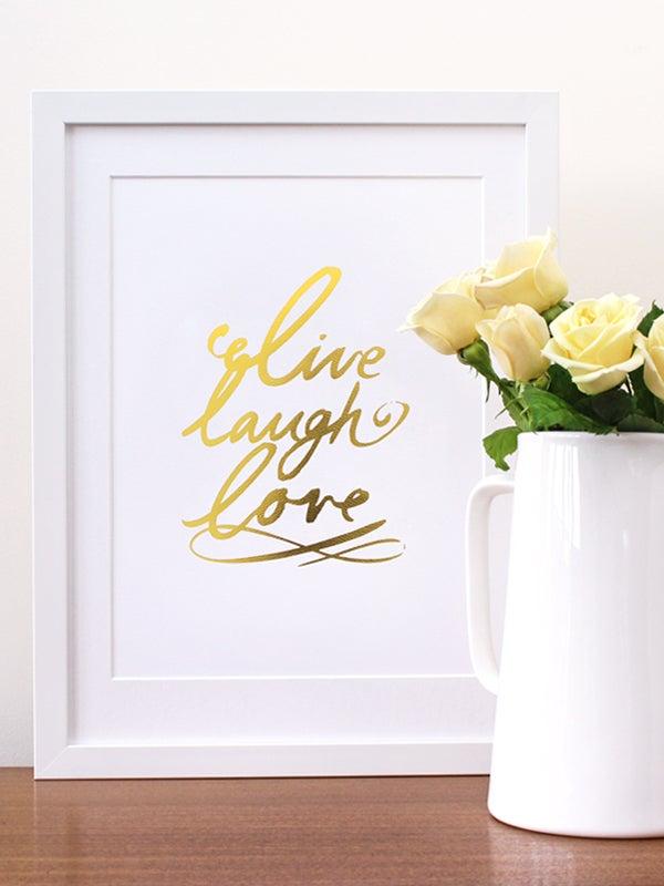 Image of Live laugh love typographic art print - Gold Foil