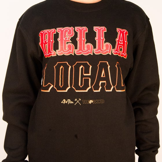 Image of Hella Local - theFword x 4fifteen collab - Crewneck Sweatshirt