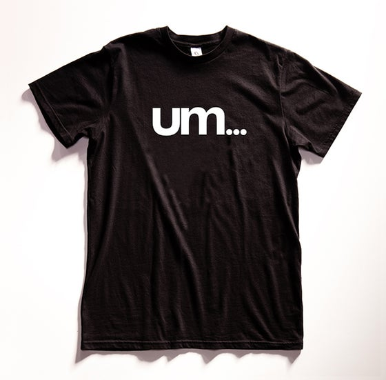 "Image of ""um..."" Graphic T-shirt"