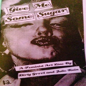 Image of Give Me Some Sugar Zine