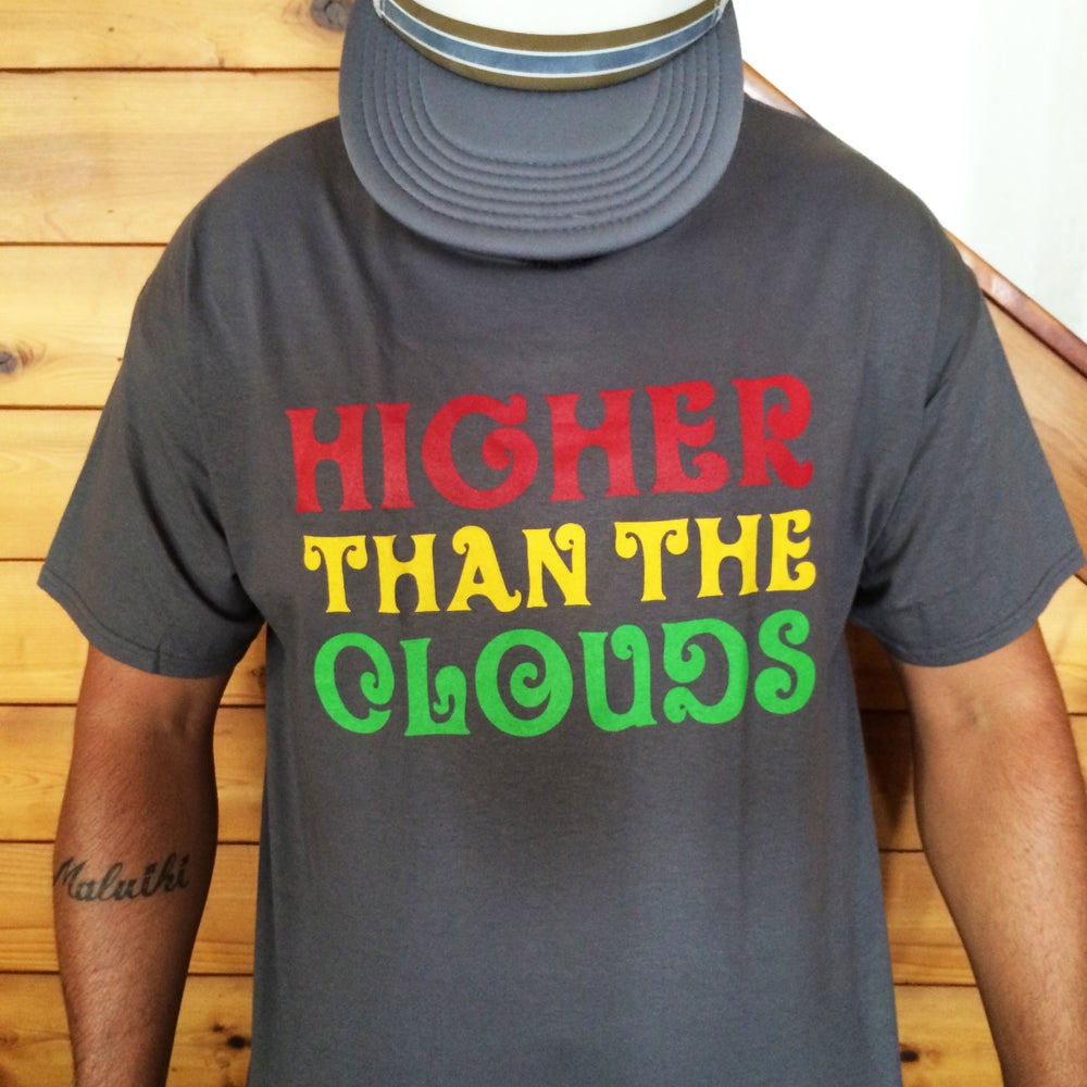 Image of New Higher Than the Clouds Tee