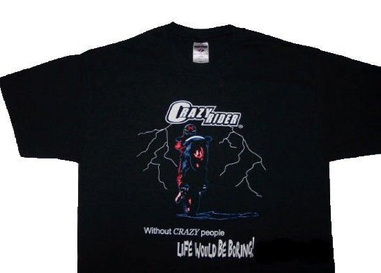Crazy Rider Crazy Rider Street Bike Crotch Rocket Wheelie T Shirts