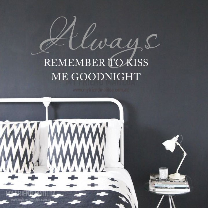 Always Remember To Kiss Me Goodnight   Quotes Wall Decal Sticker