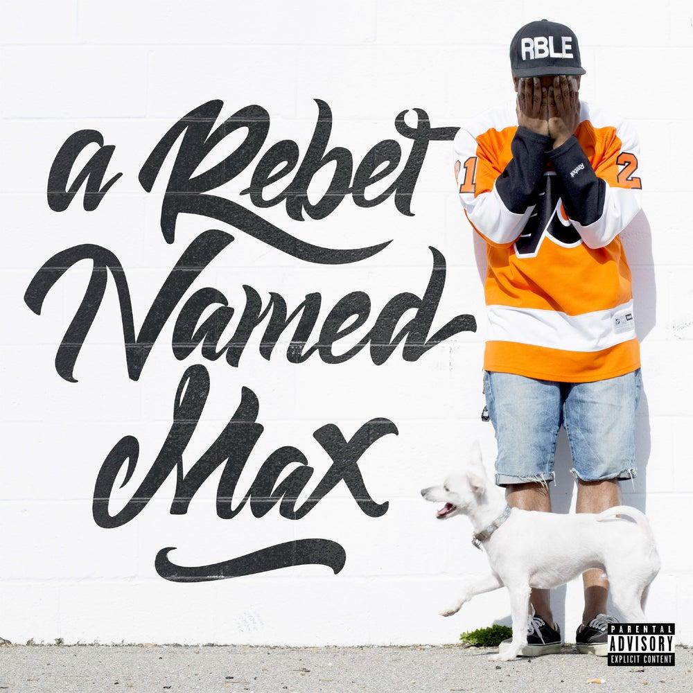 Image of A Rebel Named Max Album