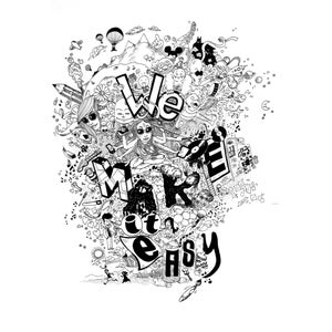 "Image of ILLUSTRATION POSTER | ""WE MAKE IT EASY"""