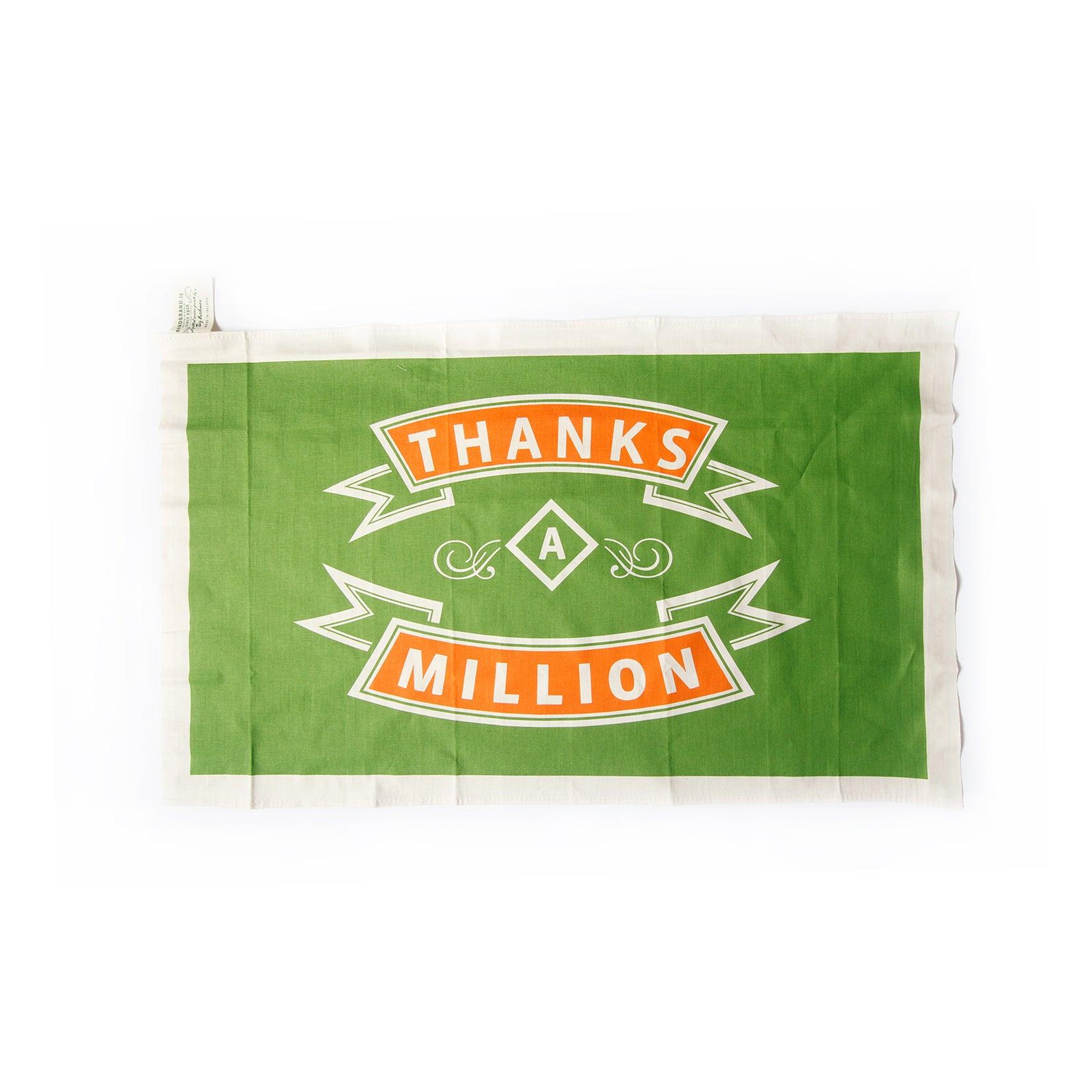 Thanks A Million Tea Towel Grand Grand
