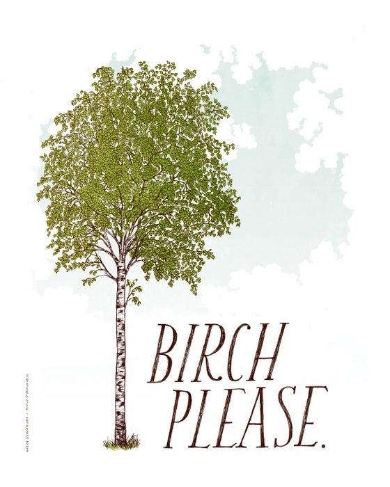 Image of BIRCH PLEASE Art Print