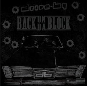Image of Drive By- Back On Da Block CD