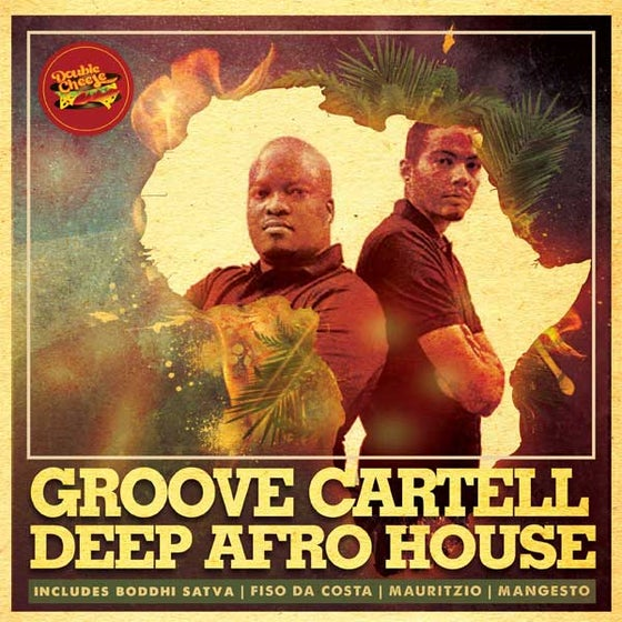 Image of Groove Cartel present Deep Afro house