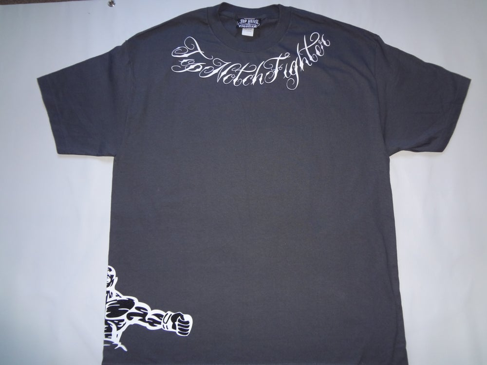 Image of Top Notch Fighter ( Gray T's) Front, Back, Side View