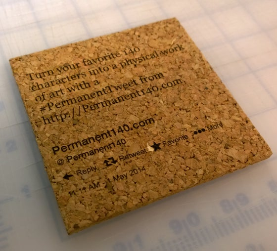 Image of Custom #PermanentTweet on a cork coaster