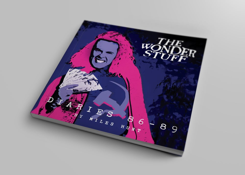 Image of The Wonder Stuff Diaries '86-'89 Book