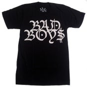 Image of BAD BOY$ ((TEE))