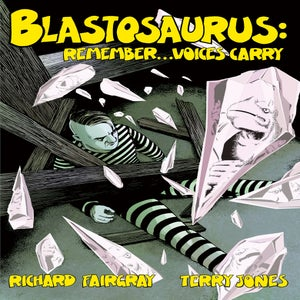 Image of Blastosaurus vol. 3: Remember...Voices Carry