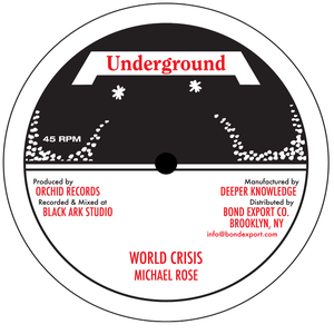"Image of Michael Rose - World Crisis 10"" (Underground)"