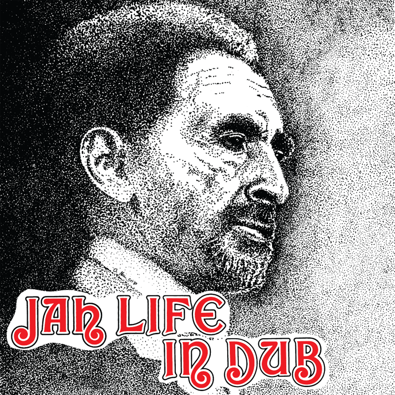 Image of Jah Life - Jah Life in Dub LP / CD (Jah Life)