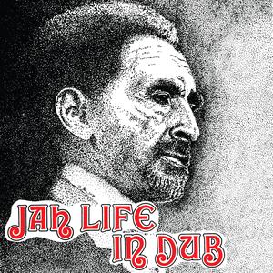 Image of Jah Life - Jah Life in Dub LP (Jah Life)