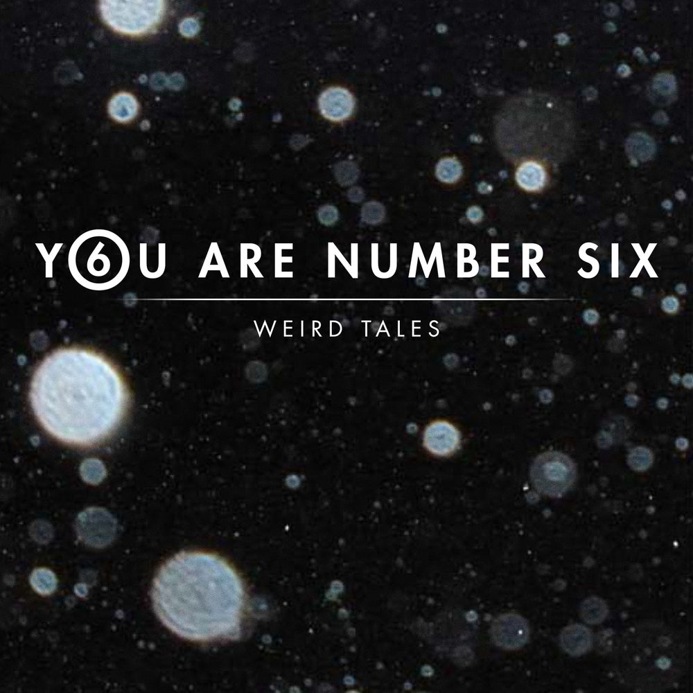 "Image of YOU ARE NUMBER SIX ""Weird Tales"" EP"