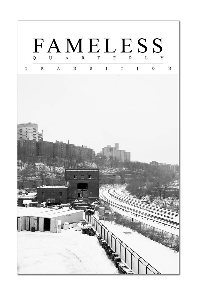 Image of Fameless Quarterly: TRANSITION