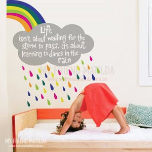 Image of Life isn't about waiting for the storm to pass Wall Decal