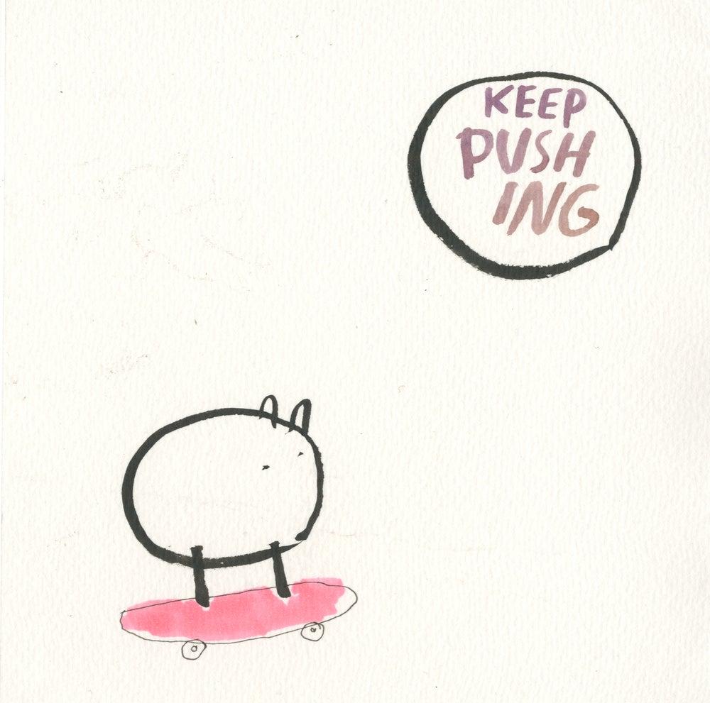 Image of KEEP PUSHING