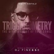 Image of TRIGGANOMETRY (TREY SONGZ MIX)
