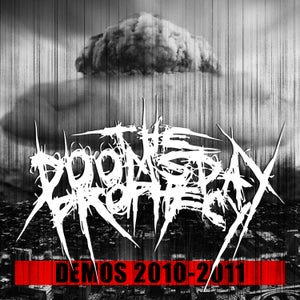 """Image of WHB06 The Doomsday Prophecy """"Demos 2010-2011"""""""