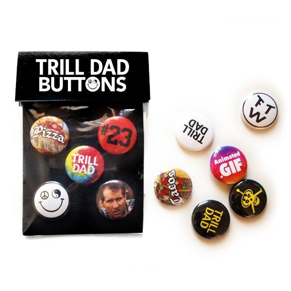 Image of Trill Dad Button Pack