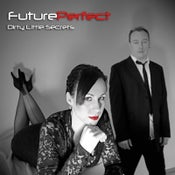 Image of Future Perfect - Dirty Little Secrets - Limited time only