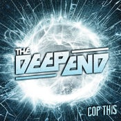 Image of The Deep End - 'Cop This' Vinyl (RARE)